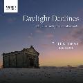 Daylight Declines - Choral Music by Pawel Lukaszewski