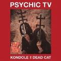 Kondole/Dead Cat [2CD+DVD]