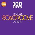 100 Hits: The Best 80s Groove Album