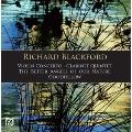 Richard Blackford: Violin Concerto, Clarinet Quinetet, etc
