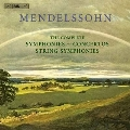 Mendelssohn: The Complete Symphonies & Concertos