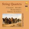 String Quartets - Afanasiev, Borodin, Rachmaninov, Rimsky-Korsakov