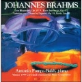 Brahms: Two Rhapsodies Op.79, Three Intermezzi Op.117, etc