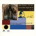Max Reger Edition - Complete Organ Works Vol.6