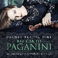 Bel Canto Paganini - 24 Caprices and Other Works for Solo Violin