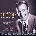The Buddy Clark Collection