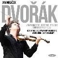Dvorak: Violin Concerto Op.33, Romance Op.11, Mazurek Op.49, Four Romantic Pieces Op.75