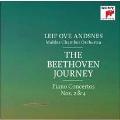 The Beethoven Journey - Piano Concertos No.2 & No.4