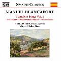 Manuel Blancafort: Complete Songs Vol. 1