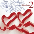 12 Love Stories 2 [CD+DVD]<初回限定盤>