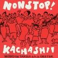 ノンストップ!カチャーシーミックス ~Mixed by TAKUJI a.k.a. GEETEK