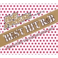The FINEST Presents BEST HIT R&B -THE HOTTEST R&B HITS AND MEGA MIX-