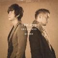 I Believe [CD+DVD]<初回限定盤>