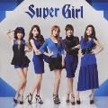 スーパーガール [CD+DVD]<初回盤A>