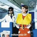 mihimania III~コレクションアルバム~ [CD+DVD]<初回限定盤>