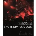 """""""ポルノグラフィティがやってきた"""" LIVE IN ZEPP TOKYO 2008"""