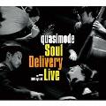 Soul Delivery Live Shibuya AX