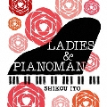 LADIES & PIANOMAN