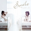 SMILE (Type A) [CD+DVD]