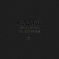 CAROL DELUXE EDITION [3Blu-spec CD2+DVD+SPECIAL BOOK]<完全生産限定盤>