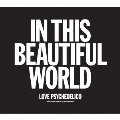 IN THIS BEAUTIFUL WORLD<初回限定盤>