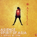 ASIENCE SPIRIT OF ASIA