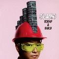SCRAP & BUILD<通常盤>