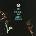 ジョン・コルトレーン・アンド・ジョニー・ハートマン<初回生産限定盤>