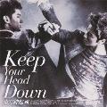 ウェ (Keep Your Head Down) 日本ライセンス盤 [CD+DVD]<通常盤>