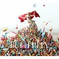 BUTTERFLY [2CD+DVD]<完全生産限定盤>