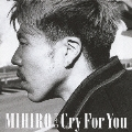 Cry For You [CD+DVD]