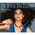 The Best of Soul Extreme [2CD+DVD]<初回生産限定盤>