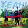 YEAH! YEAH! YEAH! 100万人でつくろう元気のうた [CD+DVD]