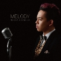 MELODY [CD+DVD]<初回生産限定盤>