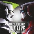 TIGER & BUNNY THE LIVE オリジナルサウンドトラック