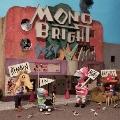 MONOBRIGHT BEST ALBUM ~REMAIN IN MONOBRIGHT~ [CD+DVD]<初回生産限定盤>