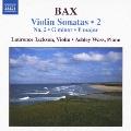 バックス:ヴァイオリン・ソナタ 第2集