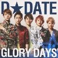 GLORY DAYS [CD+DVD]<通常盤>