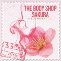SCENTS OF THE WORLD THE BODY SHOP SAKURA