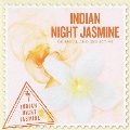 SCENTS OF THE WORLD INDIAN NIGHT JASMINE