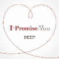 I Promise You [CD+DVD]