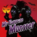 My Favorite Monster [CD+DVD]<初回限定盤>