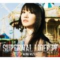 SUPERNAL LIBERTY [CD+Blu-ray Disc+スペシャルフォトブック]<初回限定盤>