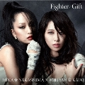 Fighter/Gift 【Mika盤】 [CD+DVD]<初回生産限定盤>