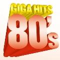 ギガ・ヒッツ 80's