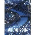 BUMP OF CHICKEN WILLPOLIS 2014 [2DVD+CD+豪華フォトブックレット]<初回限定盤>