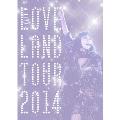 Loveland tour 2014<初回生産限定版>