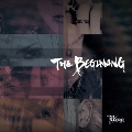 THE BEGINNING [CD+DVD]<初回限定盤/Atype>