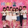 FEVER★WING<初回限定盤>