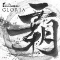 GLORIA ~栄光のキズナ~<生産限定覇斬盤>